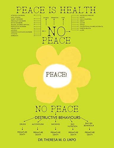 9781490767499: Peace Is Health: How Stress Affects Our Lives & How We Can Reduce Its Effects