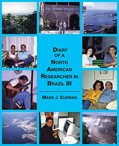 Diary of a North American Researcher in: Mark J Curran
