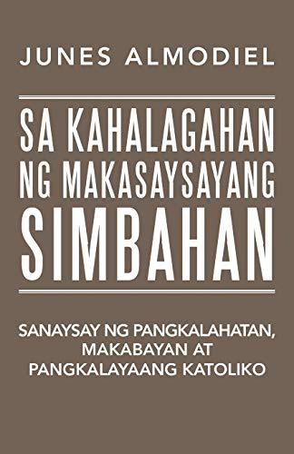 Sa Kahalagahan Ng Makasaysayang Simbahan: Sanaysay Ng: Junes Almodiel