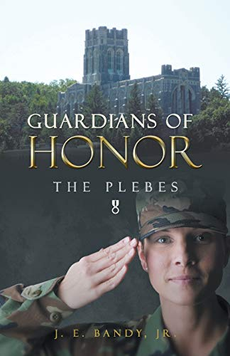 9781490802138: Guardians of Honor: The Plebes