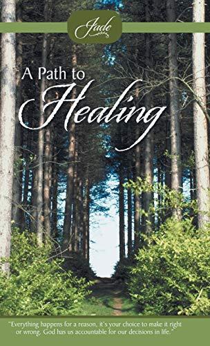 9781490802947: A Path to Healing