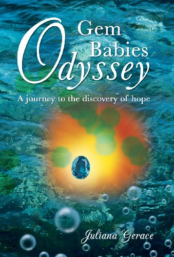 9781490803081: Gem Babies Odyssey: A Journey to the Discovery of Hope