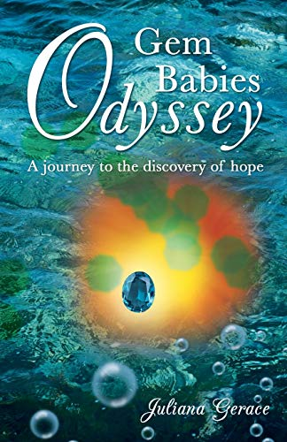 9781490803098: Gem Babies Odyssey: A Journey to the Discovery of Hope