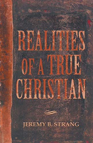 9781490803586: Realities of a True Christian
