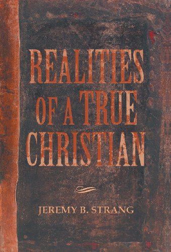 9781490803609: Realities of a True Christian