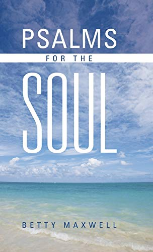 9781490803937: Psalms for the Soul