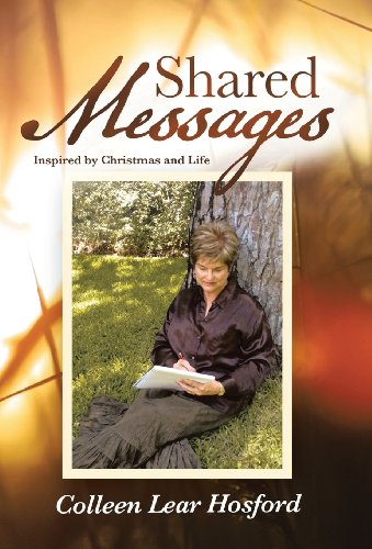 9781490805214: Shared Messages: Inspired by Christmas and Life