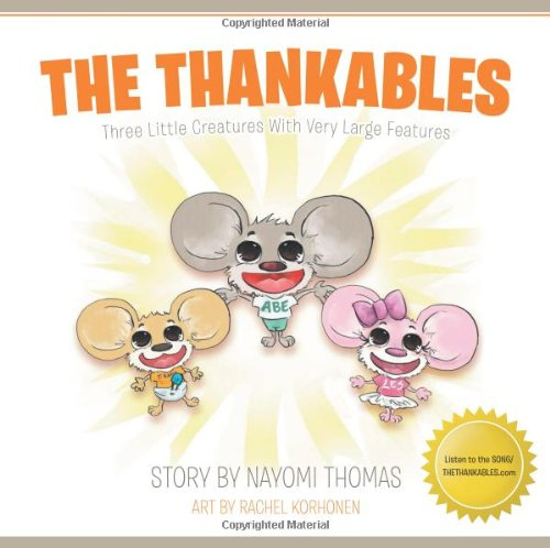9781490805627: The Thankables: Three Little Creatures with Very Large Features