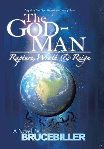 9781490806112: The God-Man: Rapture, Wrath, and Reign