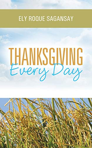 Thanksgiving Every Day: Ely Roque Sagansay