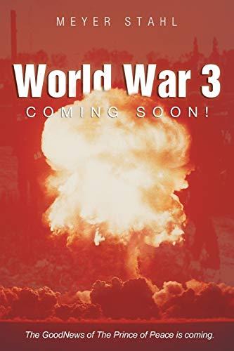 World War 3 Coming Soon: Meyer Stahl
