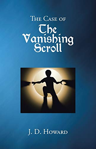 9781490807836: The Case of the Vanishing Scroll