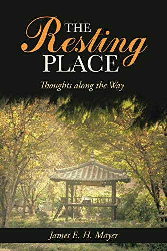 9781490808482: The Resting Place: Thoughts Along the Way