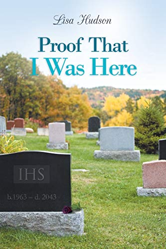 Proof That I Was Here: Lisa Hudson