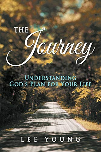 9781490810690: The Journey: Understanding God's Plan for Your Life