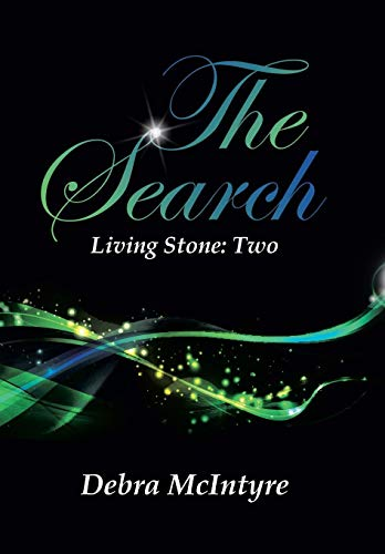 The Search: Living Stone: Two: Debra McIntyre