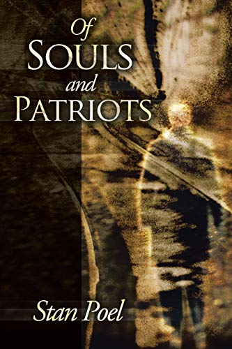 9781490811826: Of Souls and Patriots