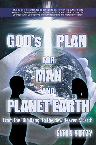 9781490812656: God's Plan for Man and Planet Earth