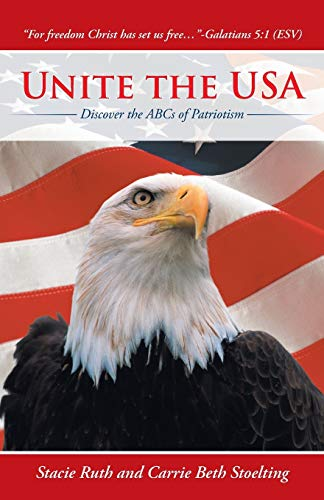 9781490813547: Unite the USA: Discover the ABCs of Patriotism