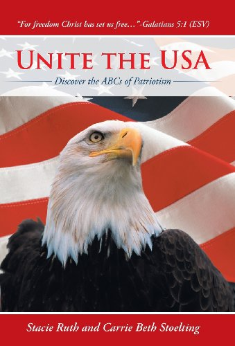 9781490813554: Unite the USA: Discover the ABCs of Patriotism