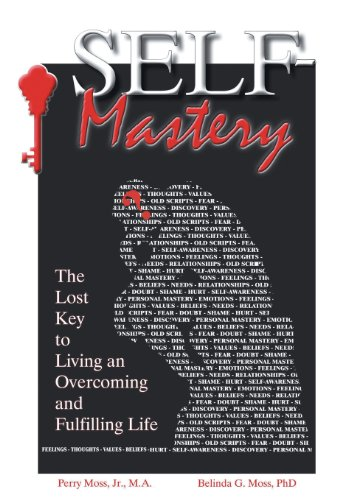 9781490814735: Self-Mastery: The Lost Key to Living an Overcoming and Fulfilling Life