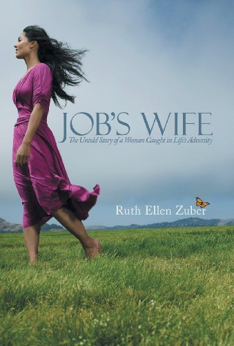 9781490816029: Job's Wife: The Untold Story of a Woman Caught in Life's Adversity