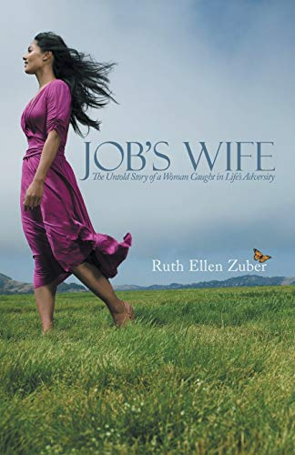 9781490816036: Job's Wife: The Untold Story of a Woman Caught in Life's Adversity