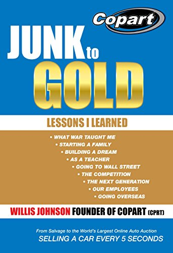 9781490816593: Junk to Gold: From Salvage to the World's Largest Online Auto Auction