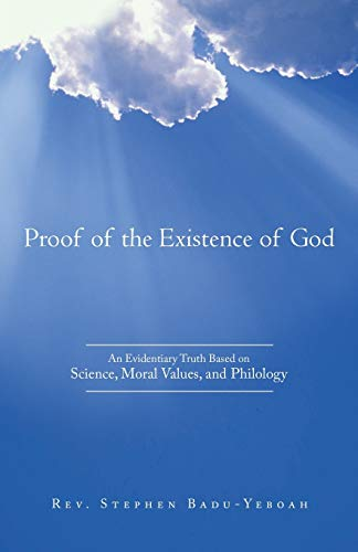 the quest on finding the scientific proof to the existence of god