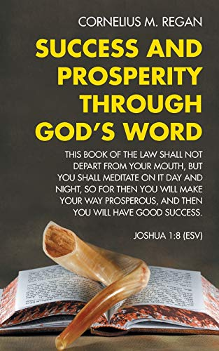 9781490817798: Success and Prosperity Through God's Word