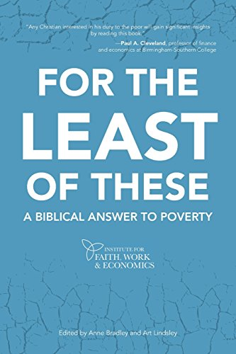 9781490823249: For the Least of These: A Biblical Answer to Poverty