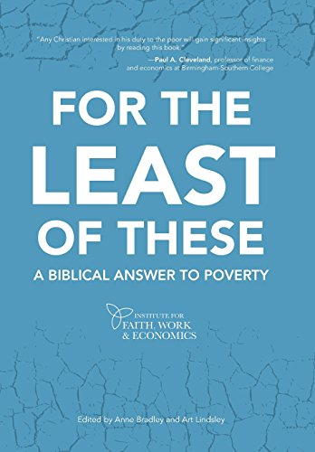 9781490823263: For the Least of These: A Biblical Answer to Poverty