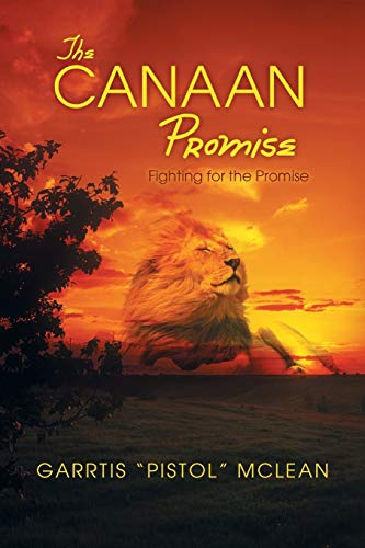 9781490826585: The Canaan Promise: Fighting for the Promise