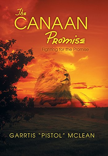 9781490826592: The Canaan Promise: Fighting for the Promise