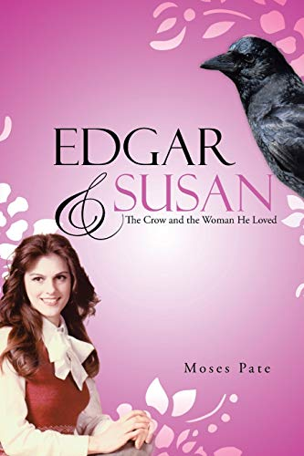 9781490826967: Edgar & Susan: The Crow and the Woman He Loved