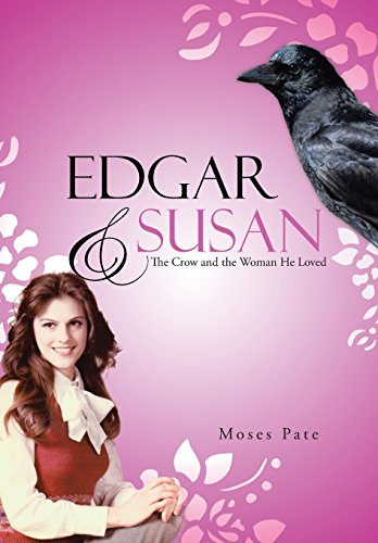 9781490826974: Edgar & Susan: The Crow and the Woman He Loved