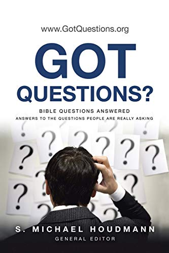 9781490832746: Got Questions?: Bible Questions Answered-Answers to the Questions People are Really Asking