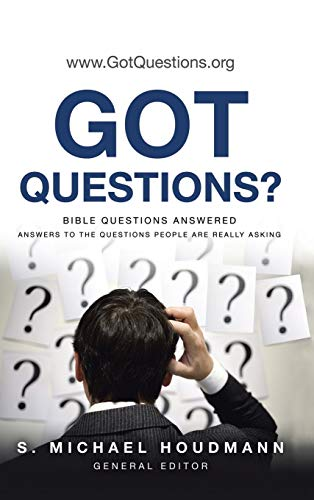 9781490832753: Got Questions?: Bible Questions Answered-Answers to the Questions People Are Really Asking
