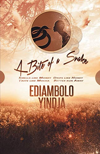 A Bite of a Snake: Ediambolo Yindja