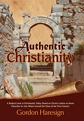 Authentic Christianity : A Radical Look at: Gordon Haresign