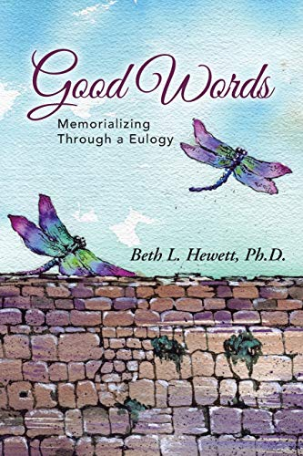 9781490838045: Good Words: Memorializing Through a Eulogy