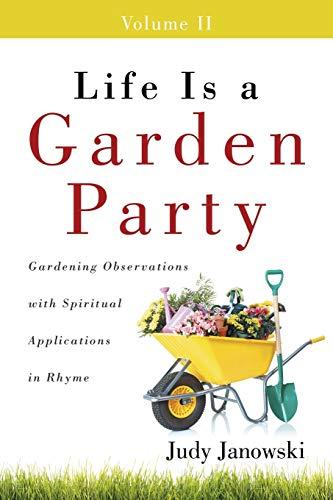 Life Is a Garden Party, Volume II: Judy Janowski