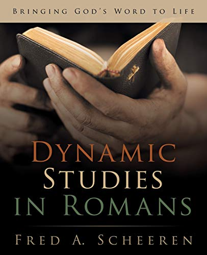 9781490840499: Dynamic Studies in Romans: Bringing God's Word to Life