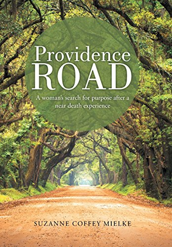 9781490840857: Providence Road: A Woman's Search for Purpose After a Near Death Experience