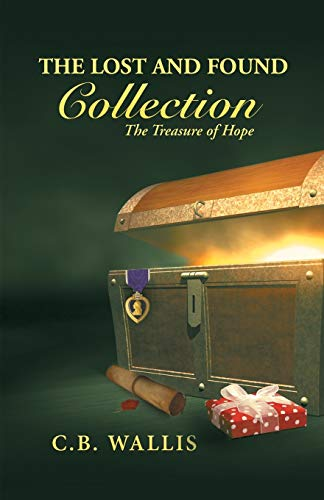 9781490841922: The Lost and Found Collection: The Treasure of Hope