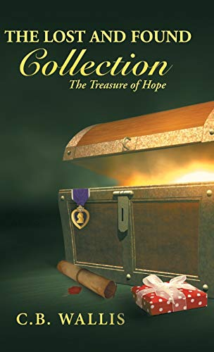 9781490841939: The Lost and Found Collection: The Treasure of Hope