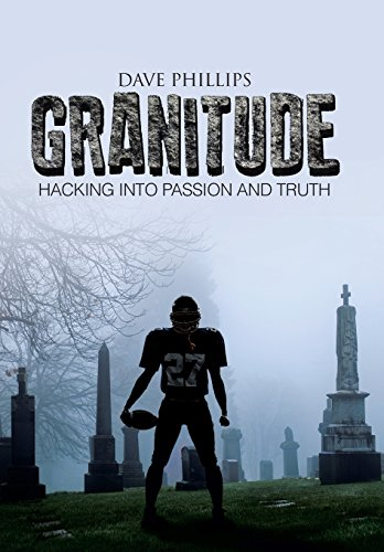 9781490842462: Granitude: Hacking Into Passion and Truth