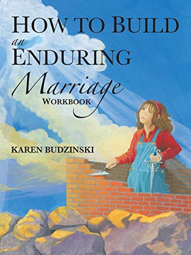 9781490844183: How to Build an Enduring Marriage Workbook