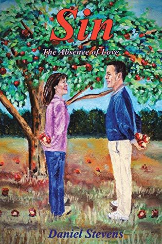 Sin the Absence of Love: Stevens, Daniel