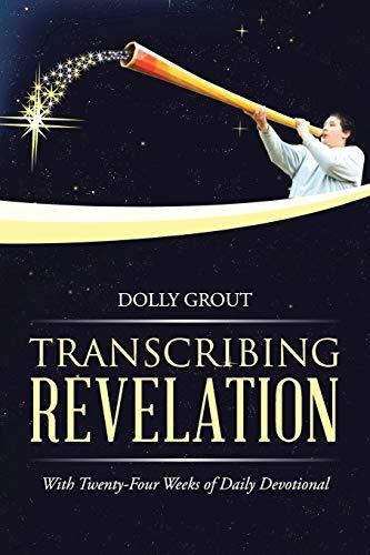 9781490846163: Transcribing Revelation: With Twenty-Four Weeks of Daily Devotional